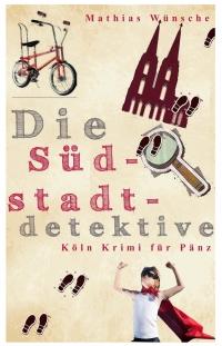StadtRevue - Das Monatsmagazin für Köln (Südstadtdetektive)